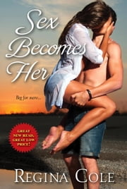 Sex Becomes Her ebook by Regina Cole