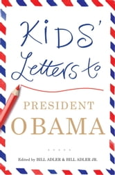 Kids' Letters to President Obama ebook by