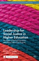 Leadership for Social Justice in Higher Education ebook by T. Bigalke,M. Zurbuchen