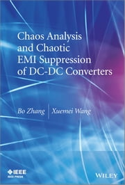 Chaos Analysis and Chaotic EMI Suppression of DC-DC Converters ebook by Bo Zhang,Xuemei Wang