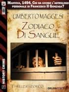 Zodiaco di sangue ebook by Umberto Maggesi