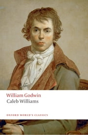 Caleb Williams ebook by William Godwin,Pamela Clemit