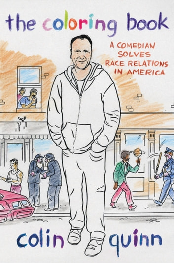 The Coloring Book EBook By Colin Quinn