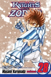 Knights of the Zodiac (Saint Seiya), Vol. 28 - To a World Overflowing with Light!! ebook by Masami Kurumada, Masami Kurumada