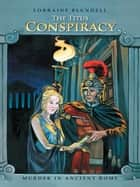 The Titus Conspiracy - Murder in Ancient Rome ebook by Lorraine Blundell