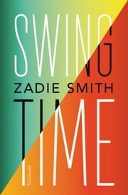 Swing time ebook by Zadie Smith, Peter Abelsen
