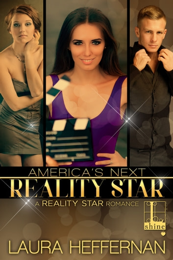 America's Next Reality Star ebook by Laura Heffernan