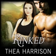 Kinked - A Novel of the Elder Races audiobook by Thea Harrison