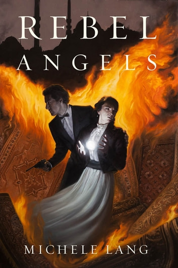 Rebel Angels ebook by Michele Lang