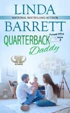 Quarterback Daddy ebook by Linda Barrett