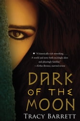 Dark of the Moon ebook by Tracy Barrett
