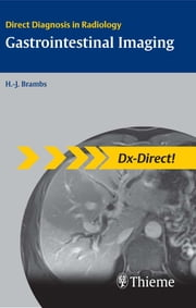 Gastrointestinal Imaging ebook by Hans-Juergen Brambs