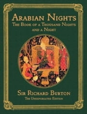 The Arabian Nights: The Book of the Thousand Nights and a Night, complete; all 16 volumes in a single file ebook by Anonymous,Richard Burton