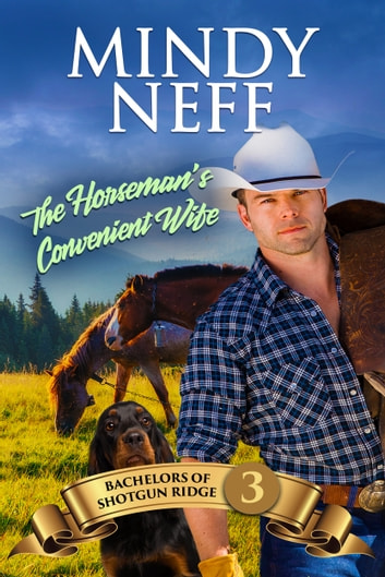 The Horseman's Convenient Wife ebook by Mindy Neff