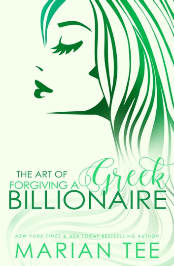 Damen & Mairi: The Art of Forgiving a Greek Billionaire ebook by Marian Tee