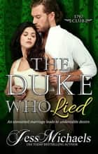 The Duke Who Lied - The 1797 Club, #8 ekitaplar by Jess Michaels