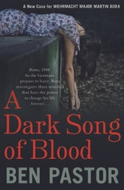 A Dark Song of Blood ebook by Ben  Pastor