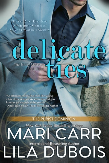 Delicate Ties ebook by Mari Carr,Lila Dubois