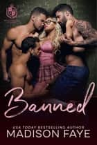 Banned ebook by Madison Faye