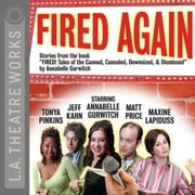 Fired Again audiobook by Annabelle Gurwitch, Annabelle Gurwitch
