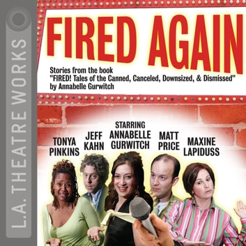 Fired Again audiobook by Annabelle Gurwitch,Annabelle Gurwitch