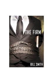 The Firm ebook by Bill Smith