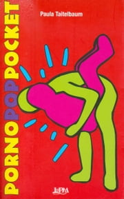 Porno Pop Pocket ebook by Paula Taitelbaum