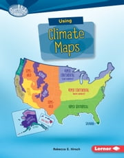 Using Climate Maps audiobook by Rebecca E. Hirsch