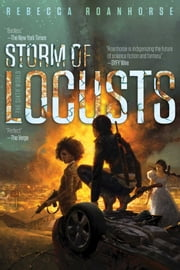 Storm of Locusts eBook by Rebecca Roanhorse