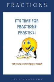 Fractions Workbook ebook by Jack Anderson