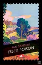 Essex Poison ebook by Ian Sansom
