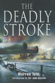 The Deadly Stroke ebook by Warren Tute