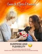 Surprise and Flexibility ebook by Rosa Waters