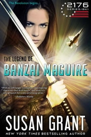 The Legend of Banzai Maguire ebook by Susan Grant