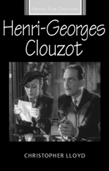 Henri-Georges Clouzot 電子書籍 by Christopher Lloyd,Christopher Lloyd