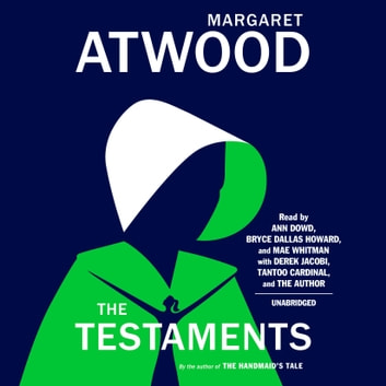The Testaments - The Sequel to The Handmaid's Tale audiobook by Margaret Atwood