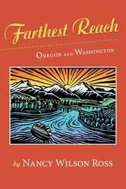 Farthest Reach - Oregon and Washington ebook by Nancy Wilson Ross