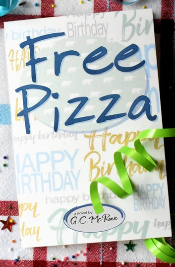 Free Pizza eBook by G.C. McRae