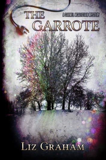 The Garrote ebook by Liz Graham