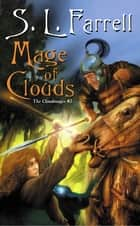 Mage of Clouds ebook by S. L. Farrell