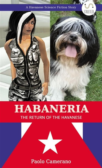 Habaneria - The Return of the Havanese ebook by Paolo Camerano