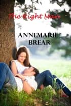 The Right Man ebook by Annemarie Brear