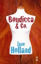 Boudicca & Co. ebook by