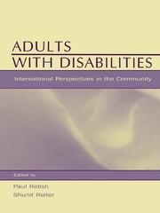 Adults With Disabilities - international Perspectives in the Community ebook by Paul Retish,Shunit Reiter