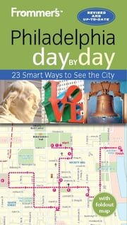 Frommer's Philadelphia day by day ebook by Reid Bramblett