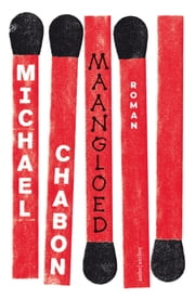 Maangloed ebook by Michael Chabon