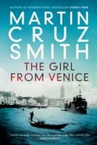 The Girl From Venice ebook by
