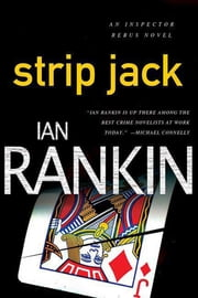 Strip Jack - An Inspector Rebus Novel ebook by Ian Rankin