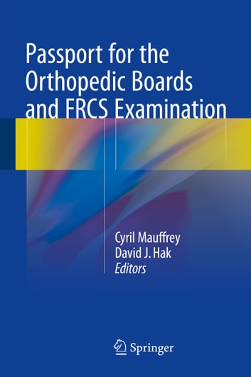 Passport for the Orthopedic Boards and FRCS Examination ebook by