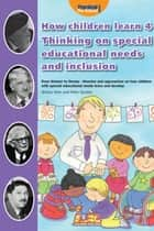 How Children Learn 4: Thinking on Special Educational Needs and Inclusion ebook by Shirley Allen